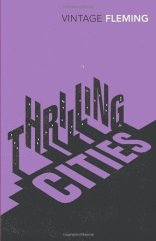 Fleming Thrilling Cities