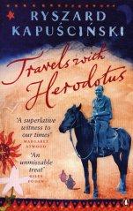 Kapuscinski - Travels with Herodotus
