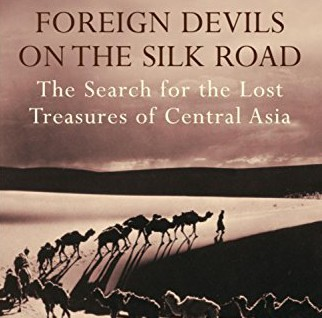 Book: Hopkirk – Foreign Devils on the Silk Road