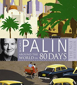 Book: 80 days around the world with Michael Palin