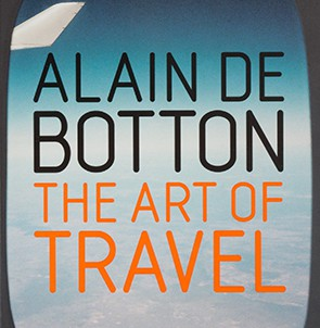 Book: Art of Travel by Alain deBotton
