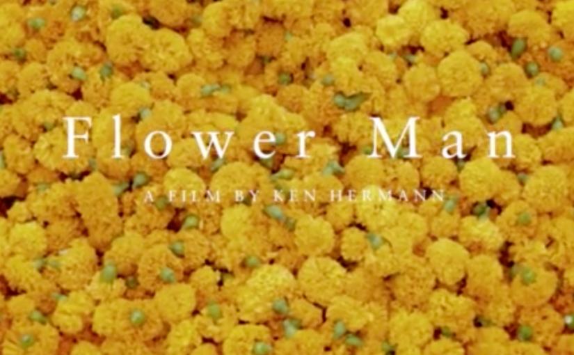 Video:  Flower Man of Calcutta(3m)