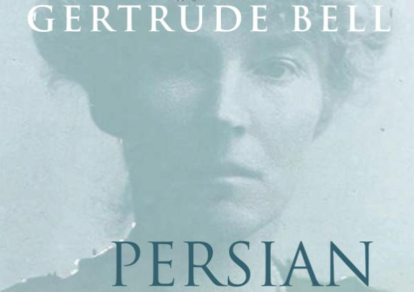 Book: Gertrude Bell's Persian Pictures