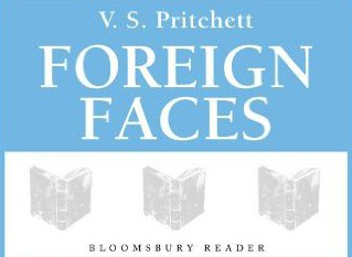 Book:  Foreign Faces by V.S. Pritchett