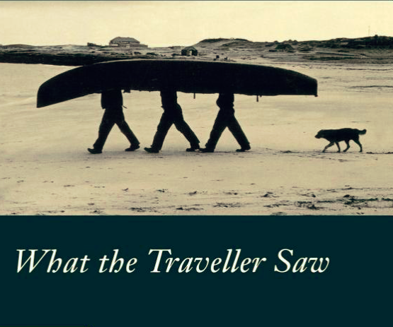 Book: What the Traveller Saw by Eric Newby