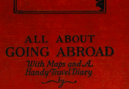 Book: Harry Franck's All About Going Abroad (1,411 words)